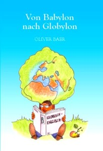Von Babylon nach Globylon