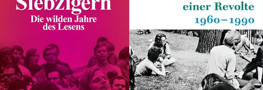 Die siebziger Jahre und die Folgen der 68er-Bewegung: zwei Rezensionen