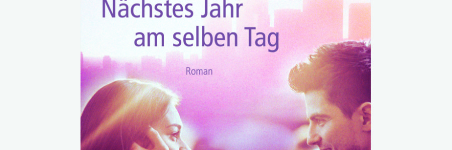 """Blitzverlosung: Taschenbuch """"Nächstes Jahr am selben Tag"""""""