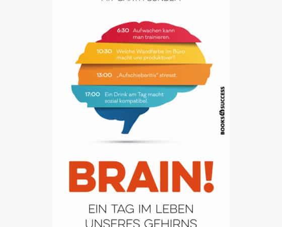 Blitzverlosung: Brain! Ein Tag im Leben unseres Gehirns