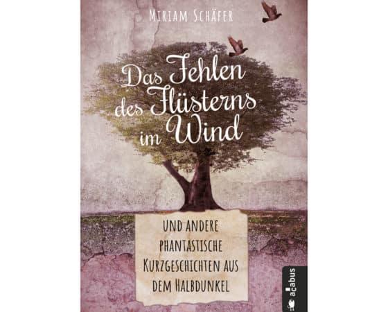 Buchverlosung: Das Fehlen des Flüsterns im Wind